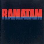 Ramatam, Ramatam