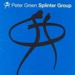 Peter Green Splinter Group, Peter Green Splinter Group