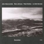John Abercrombie, November (with Marc Johnson, Peter Erskine & Surman)
