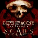 Life of Agony, The Sound Of Scars