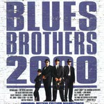 Blues Brothers, Blues Brothers 2000
