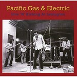 Pacific Gas & Electric, Live 'N' Kicking At Lexington