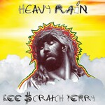 "Lee ""Scratch"" Perry, Heavy Rain"