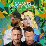 Galantis & Dolly Parton, Faith (feat. Mr. Probz)
