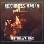 Nicholas David, Yesterday's Gone mp3