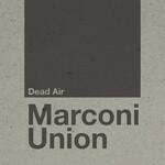 Marconi Union, Dead Air mp3