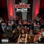 The Game, Born 2 Rap