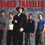 Blues Traveler, Bridge