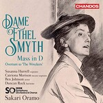 """BBC Symphony Orchestra, Sakari Oramo, Smyth: Mass in D Major & Overture to """"The Wreckers"""""""