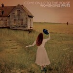 Various Artists, Come On Up To The House: Women Sing Waits mp3