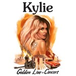 Kylie Minogue, Golden: Live in Concert