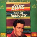Elvis Presley, Fun In Acapulco mp3