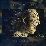 The Eden House, Songs for the Broken Ones mp3
