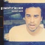 Patrice, Ancient Spirit