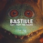 Bastille, Can't Fight This Feeling