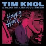Tim Knol & Blue Grass Boogiemen, Happy Hour