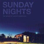 Various Artists, Sunday Nights: The Songs of Junior Kimbrough mp3