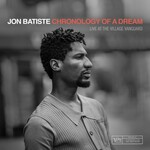 Jon Batiste, Chronology of a Dream: Live at The Village Vanguard