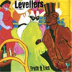 Levellers, Truth & Lies