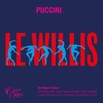 Sir Mark Elder, Puccini: Le Willis
