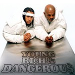 Kris Kross, Young, Rich & Dangerous