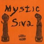 Mystic Siva, Mystic Siva