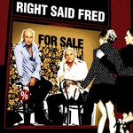 Right Said Fred, For Sale