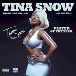 Megan Thee Stallion, Tina Snow
