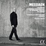 Tonhalle-Orchester Zurich, Paavo Jarvi, Messiaen: L'Ascension, Le Tombeau resplendissant, Les Offrandes oubliees, Un sourire