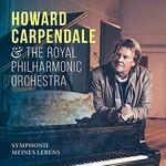 Howard Carpendale & Royal Philharmonic Orchestra, Symphonie meines Lebens