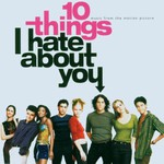 Various Artists, 10 Things I Hate About You