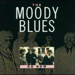 The Moody Blues, Go Now!
