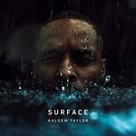 Kaleem Taylor, Surface