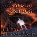 The Moody Blues, Time Traveller (CD1)