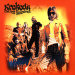 Krokodil, The First Recordings