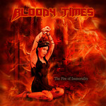 Bloody Times, The Fire of Immortality mp3