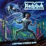 Blackslash, Lightning Strikes Again