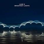 Lane 8, Brightest Lights mp3