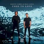 Martin Garrix & Dean Lewis, Used To Love