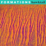 Hawktail, Formations