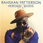 Rahsaan Patterson, Heroes & Gods