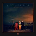 Little Big Town, Nightfall
