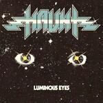 Haunt, Luminous Eyes