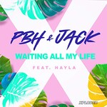 PBH & Jack & Hayla, Waiting All My Life