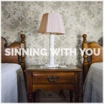 Sam Hunt, Sinning With You