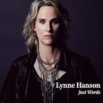 Lynne Hanson, Just Words (Single)