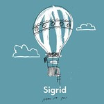 Sigrid, Home To You