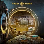 Too $hort, The Vault