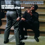 Boogie Down Productions, Ghetto Music: The Blueprint of Hip Hop