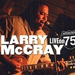 Larry McCray, Live On Interstate 75